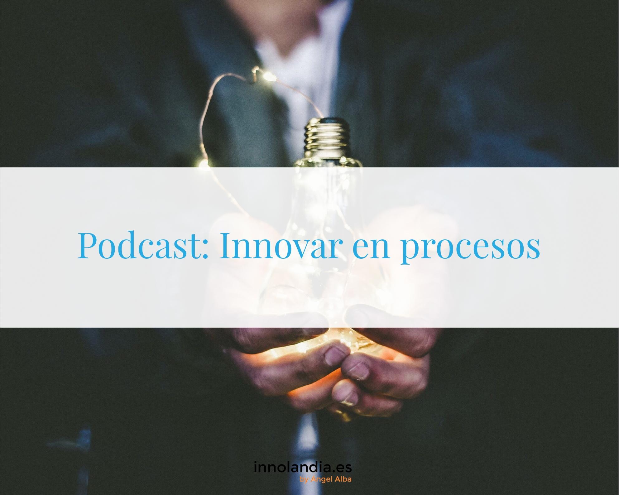 Cómo innovar en procesos