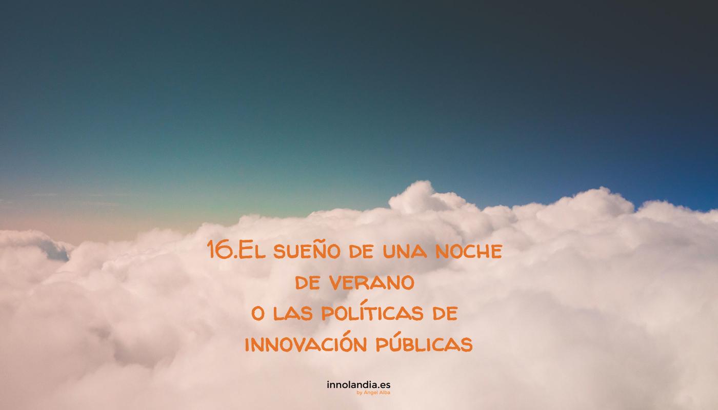 Las políticas de innovación públicas en España.