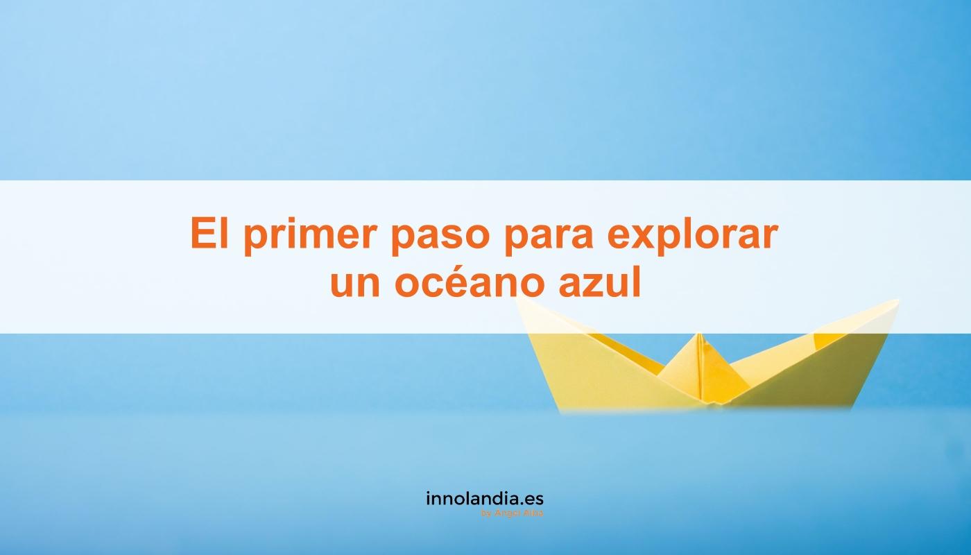 El primer paso para explorar un océano azul
